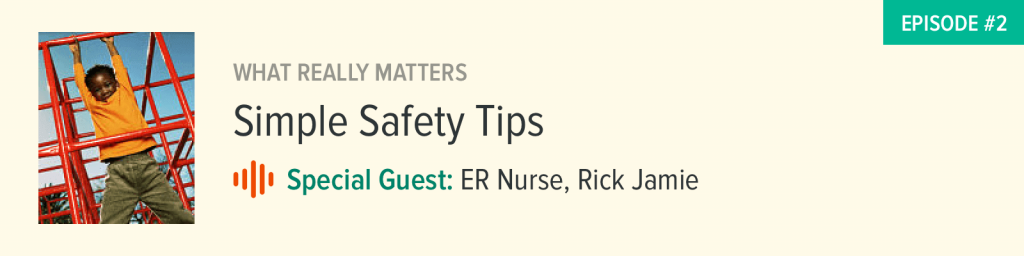 Simple Safety Tips From An ER Nurse: Family, Kids, Work